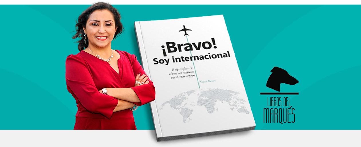 libro Bravo Soy Internacional 8 ejemplos de cómo ser exitoso en el extranjero